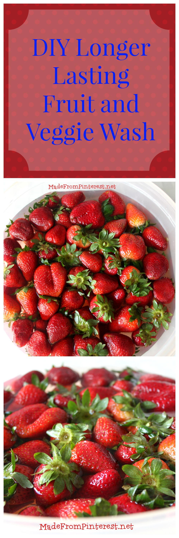 DIY Longer Lasting Fruit and Vegetable Wash - Great money saver!