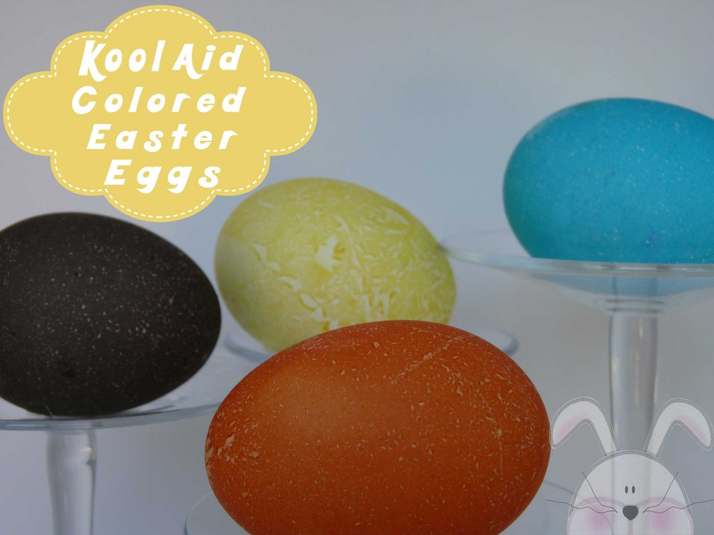 Kool Aid Colored Easter Eggs