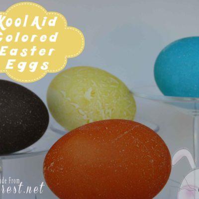Kool Aide Colored Easter Eggs