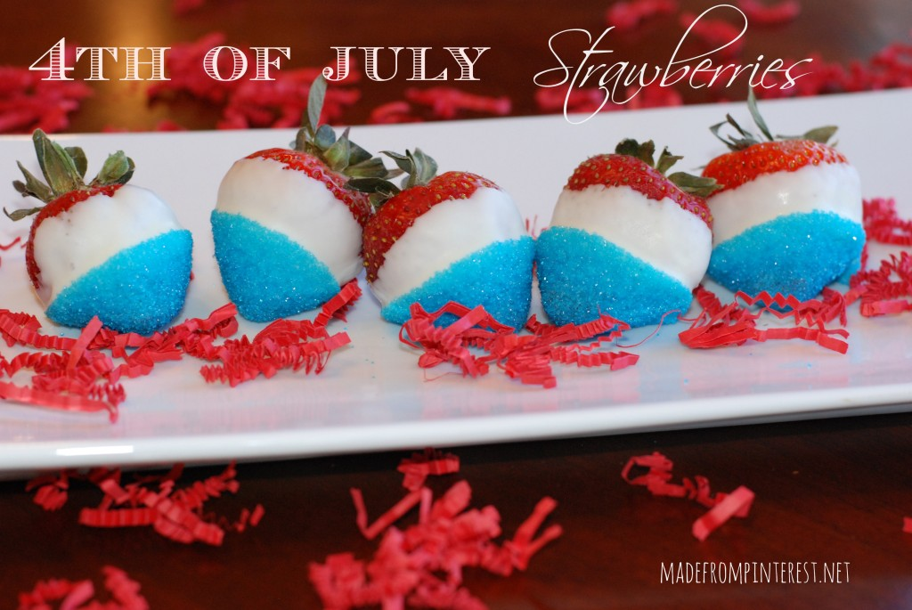 4th of July Strawberries! madefrompinterest.net