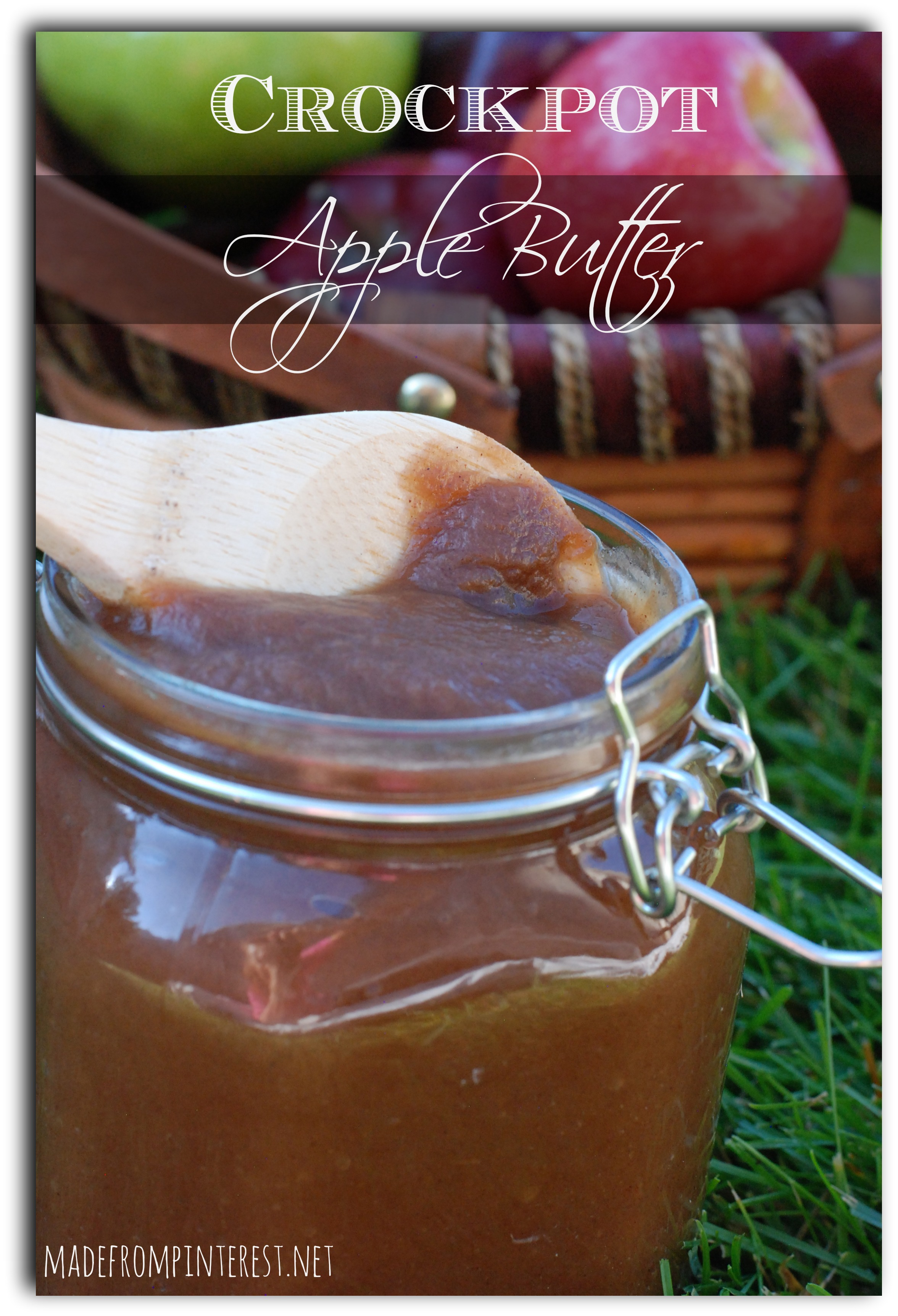 Even if it isn't fall where you live, make this Crockpot Apple Butter ...