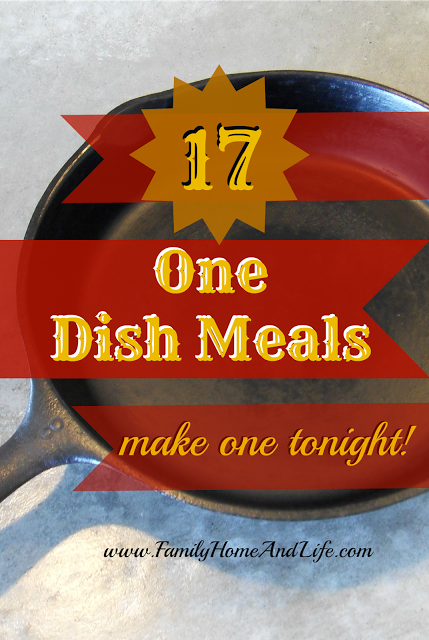 17 One Dish Meals