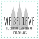 We-Believe-Button_LDS-150x150