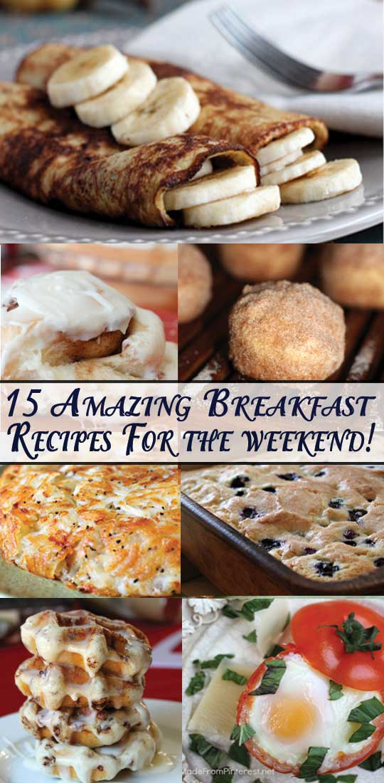 15 Amazing Breakfast Recipes for the Weekend - We tested every recipe and they are all FABULOUS! #Breakfast #Recipe #Breakfast Recipe
