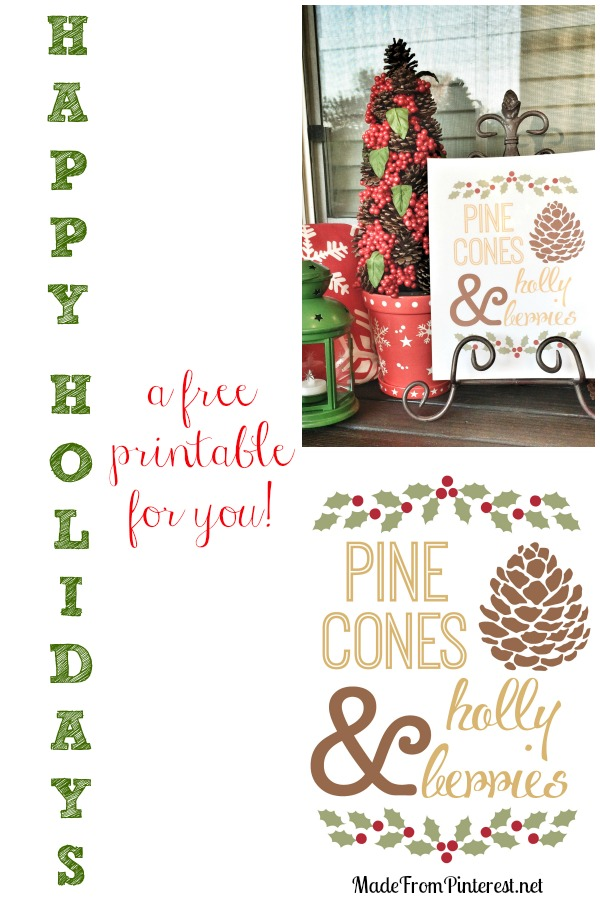 Free Printable! Pine Cones and Holly Berries are holiday favorites. Perfect for Christmas decor.