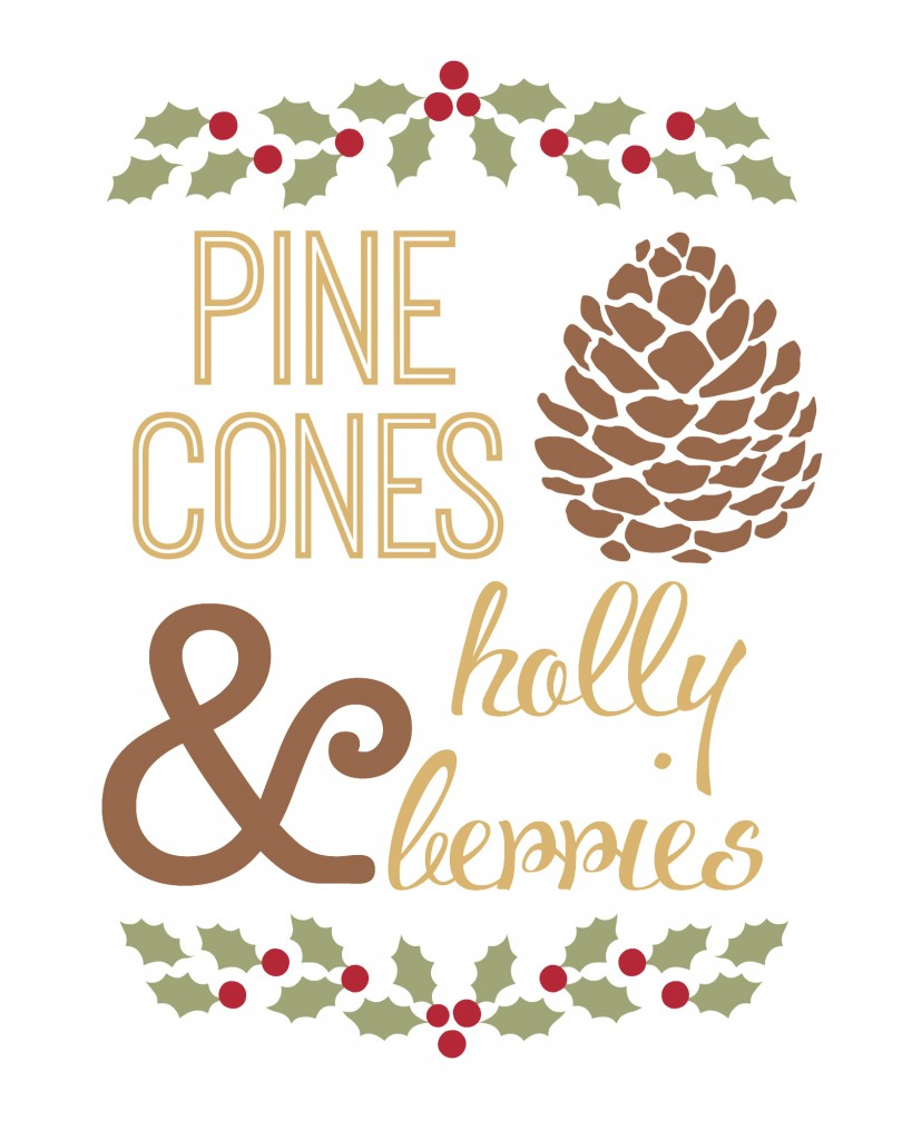 pinecones&hollyberries