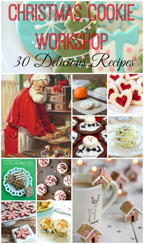 Christmas Cookie Workshop 30 Delicious Recipe - Great cookies for holiday recipe exchange!