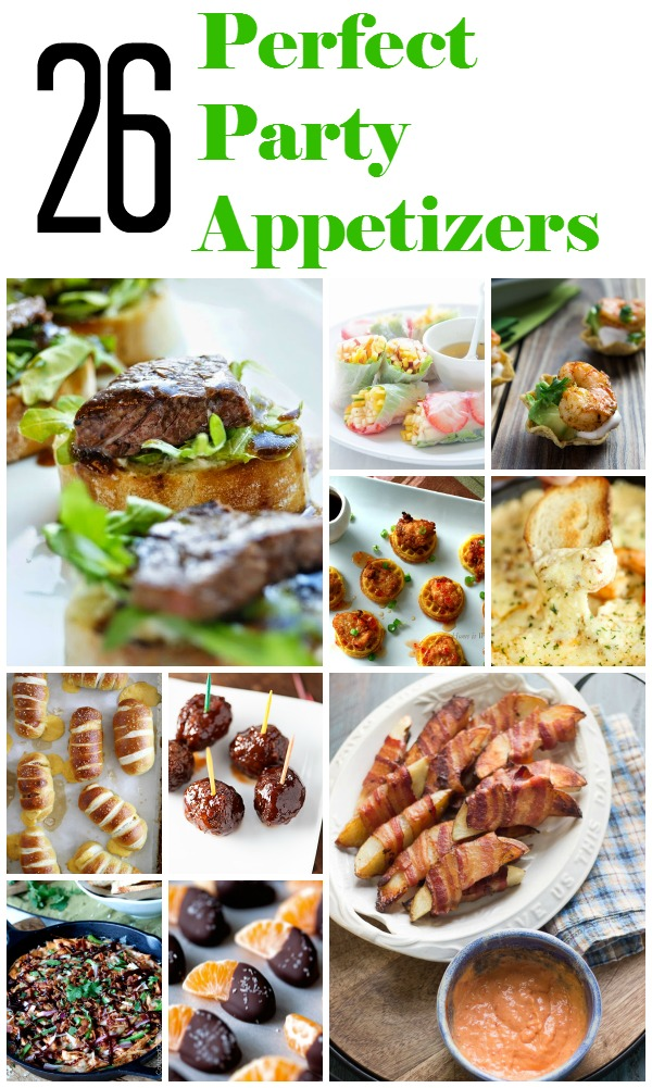 Party Time 26 Appetizers For Your Next Gathering Made