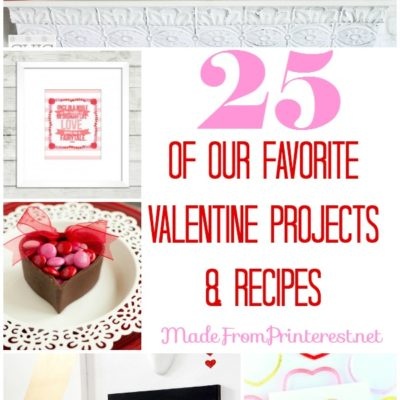25 of Our Best Valentine Ideas!