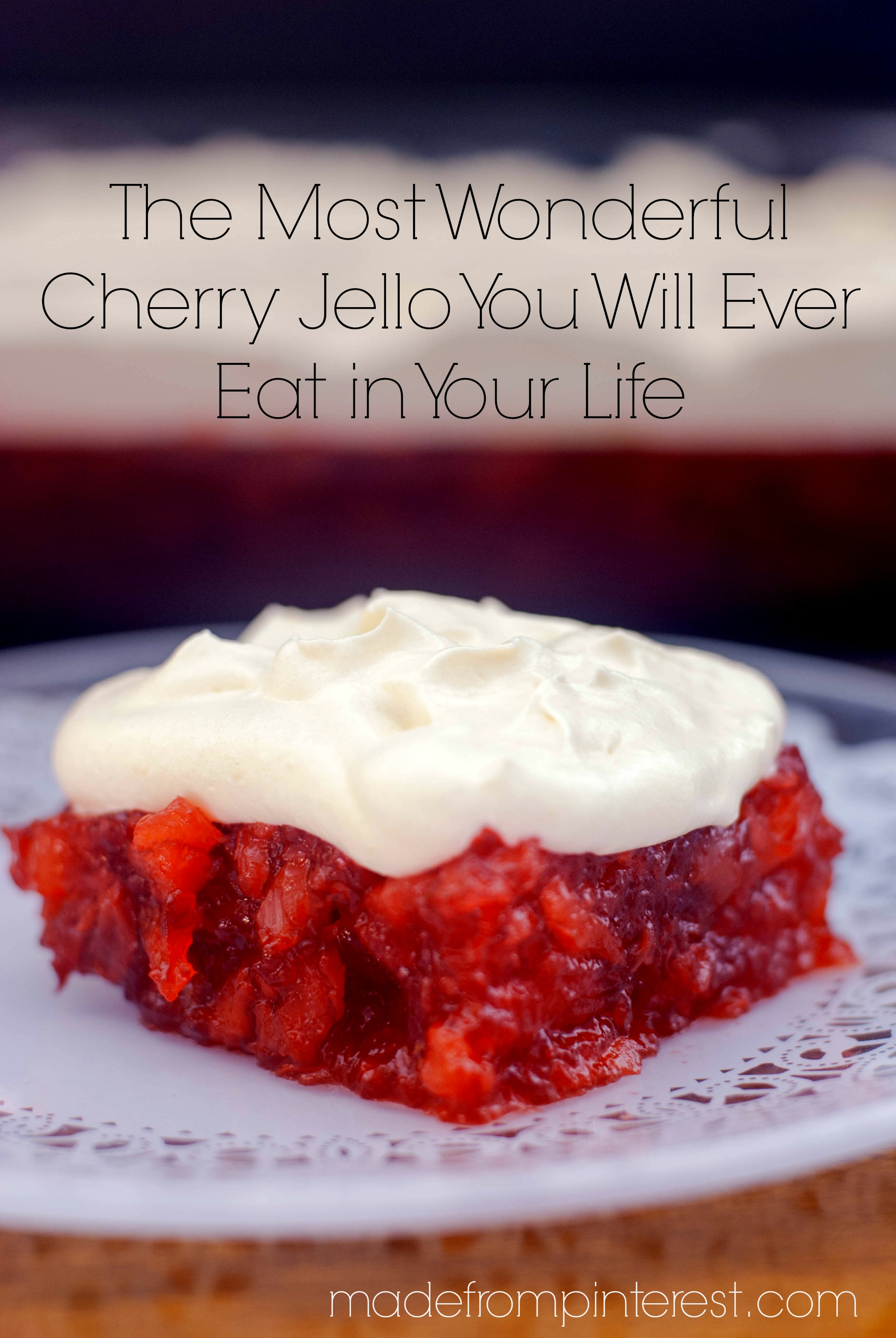 Christmas Jello Recipes.The Most Wonderful Cherry Jello You Will Ever Eat In Your Life