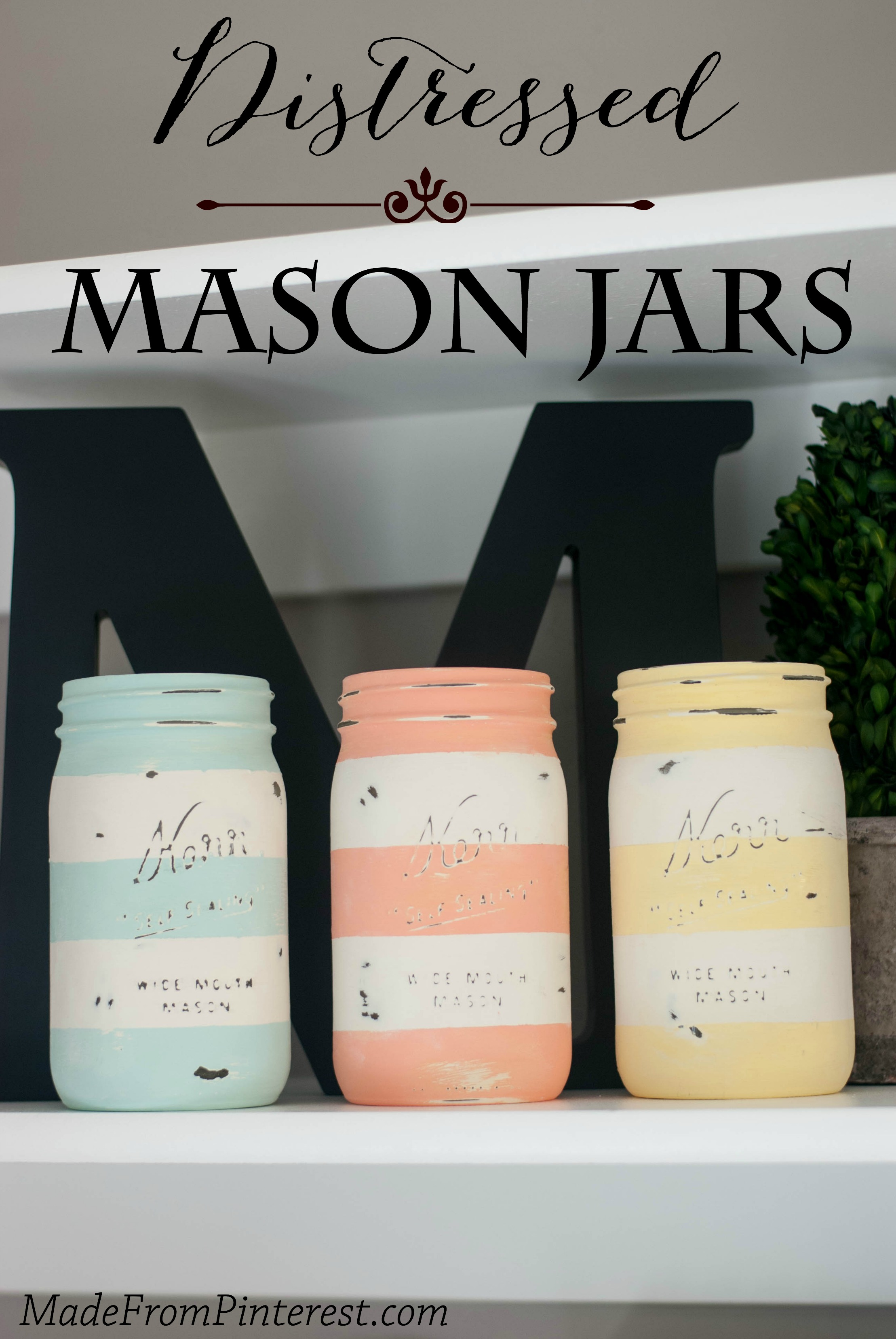 Distressed Mason Jars From Made From Pinterest Artzycreations Com