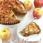 When I say raw, I mean that this raw salted caramel apple pie is delicious decadence and a no-bake recipe, too!