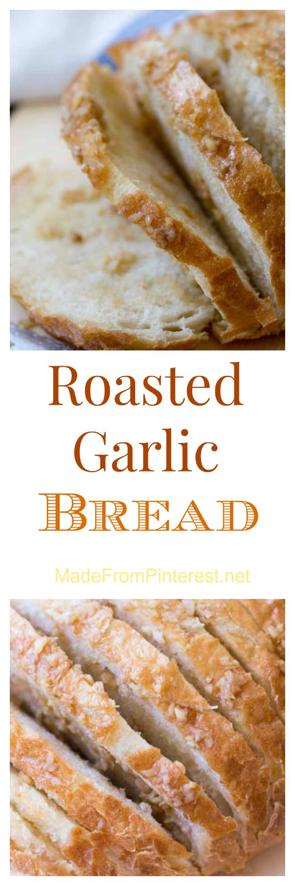 Roasted Garlic Bread - Made From Pinterest