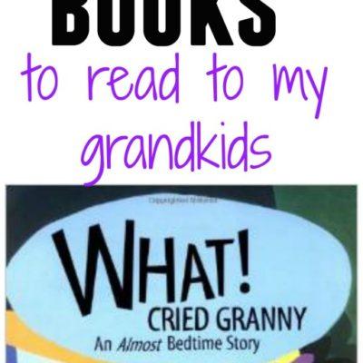 Favorite Books to read to my Grandkids