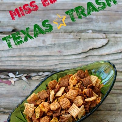 Miss Edye's Texas Trash