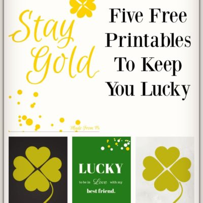 Five Free Printables To Keep You Lucky