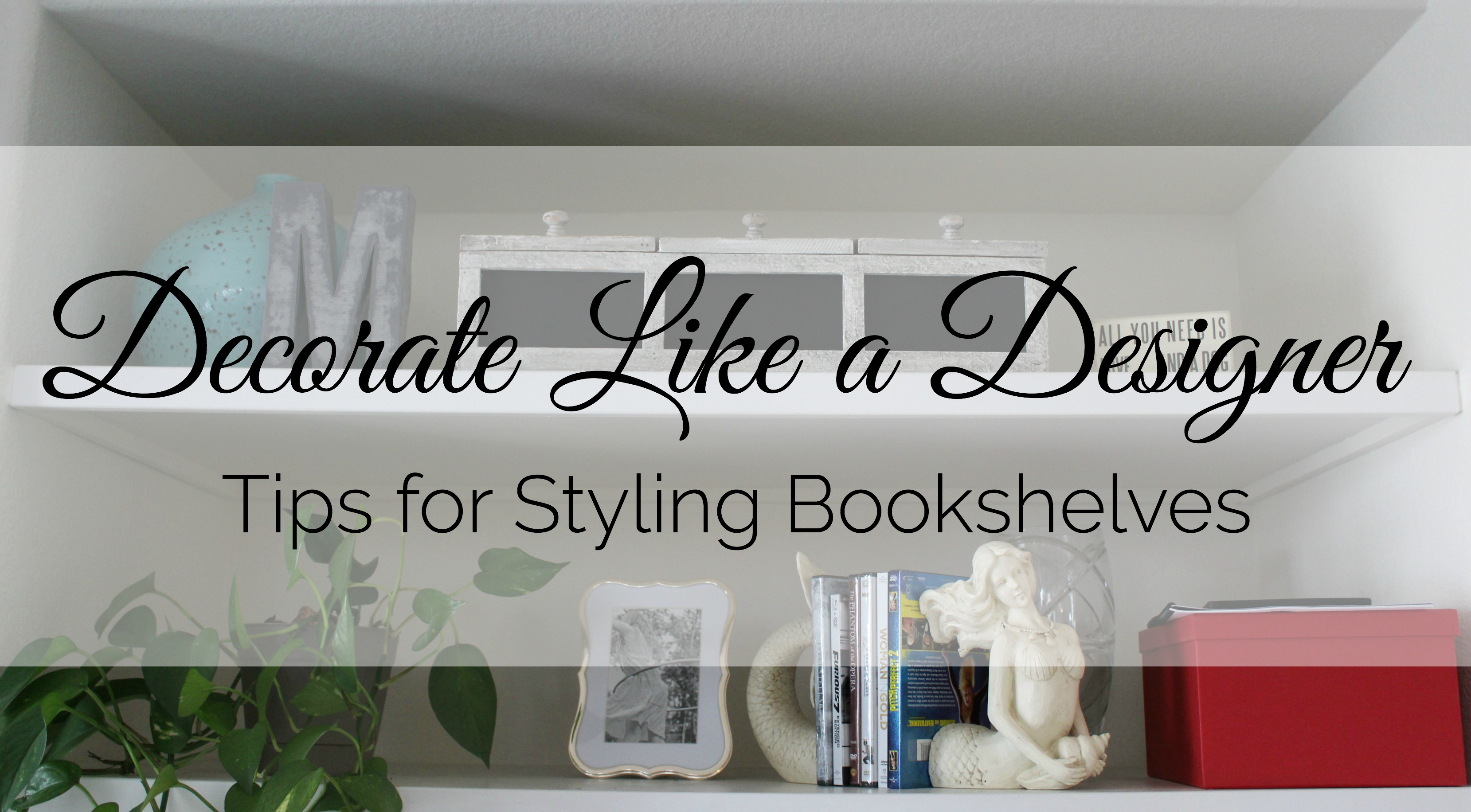 How to Decorate Like a Designer! Tips for styling build in bookshelves.