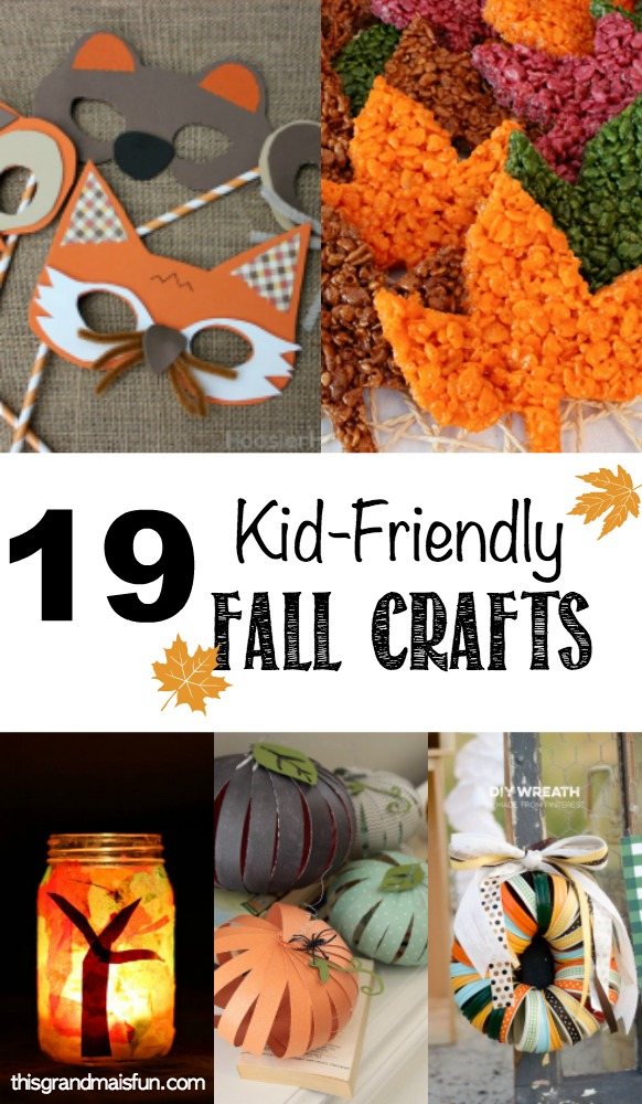 19 Kid-Friendly Fall Crafts - TGIF - This Grandma is Fun
