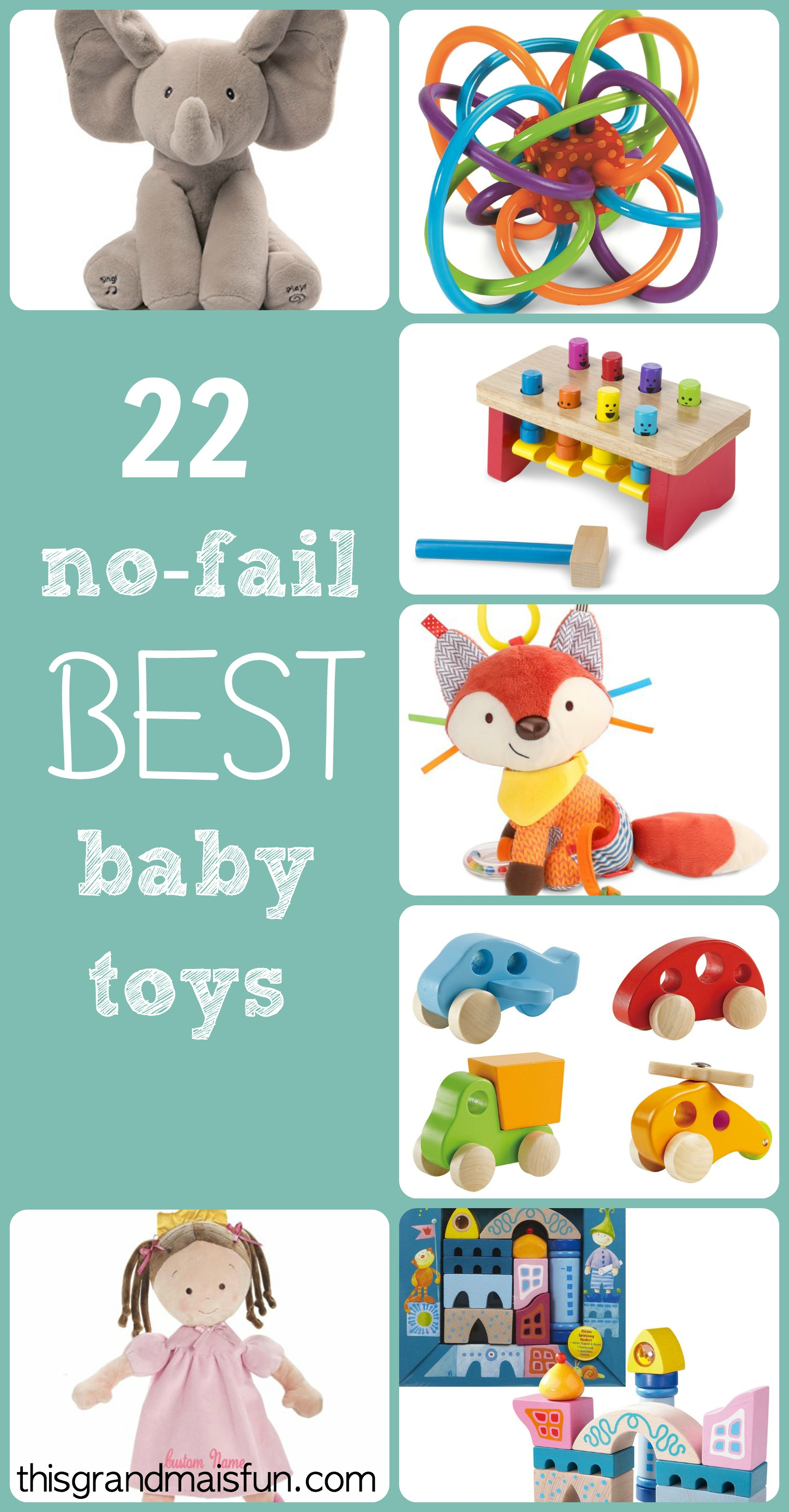 No Fail Best Baby Toys TGIF This Grandma is Fun