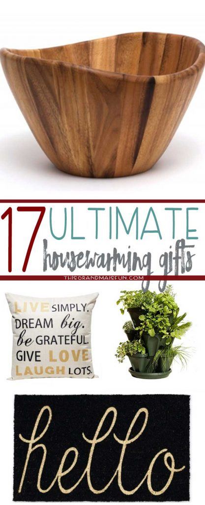 17 Ultimate Housewarming Gifts that friends and family will actually love and use!