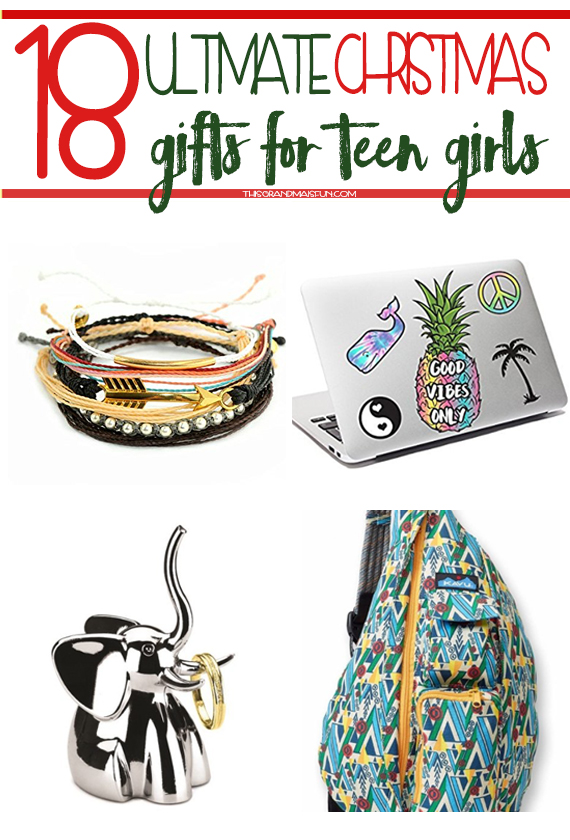 18 ultimate christmas gifts for teen girls tgif this grandma is fun - Best Christmas Gifts For Tweens