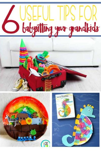 6 Useful Tips for Babysitting Your Grandkids