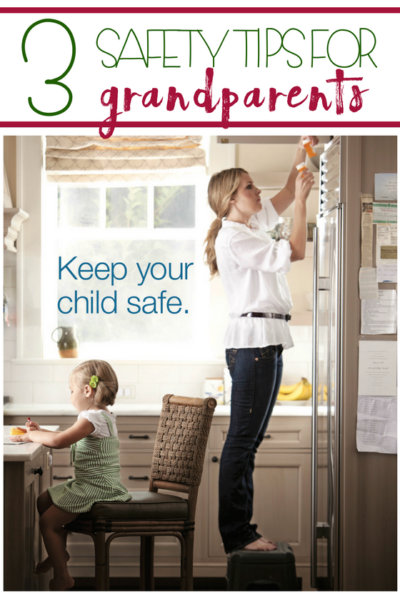 3 safety tips every grandparent should know!