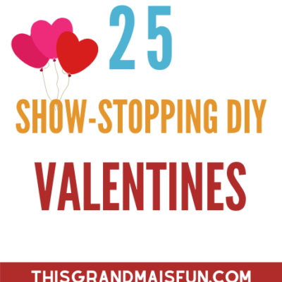 25 Show-Stopping DIY Valentines