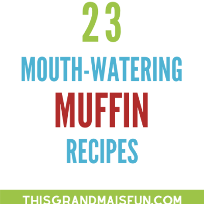 23 Mouth-Watering Muffin Recipes