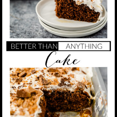 Better than anything cake recipe