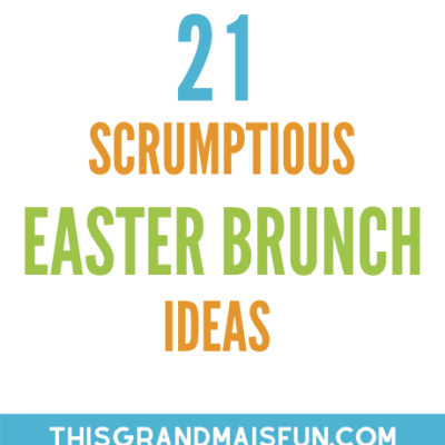 21 Scrumptious Easter Brunch Ideas